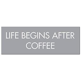 Hill Interiors Life begint na koffie folie plaquette