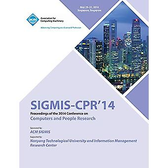 Sigmis CPR 14 2014 Computers and People Research Conference by Sigmis