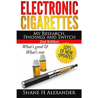 Electronic Cigarettes - My Research Findings and Switch - What's Good