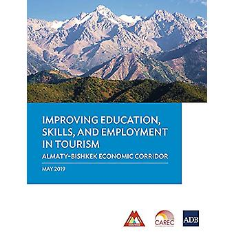 Improving Education - Skills - and Employment in Tourism - Almaty-Bish