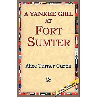 En Yankee Girl på Fort Sumter