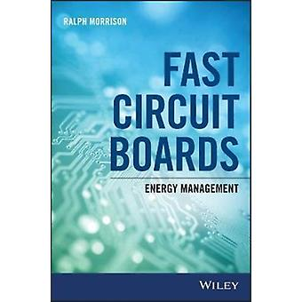 Fast Circuit Boards door Ralph Morrison