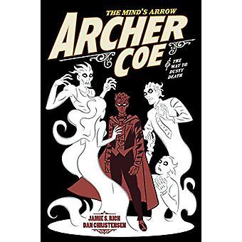 Archer Coe, Vol. 2