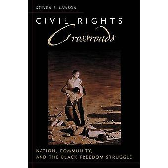 Medborgarrättskorsningar - Nation - Gemenskap - och Black Freedom S