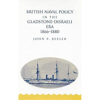 British Naval Policy in the Gladstone-Disraeli Era, 1866-1880