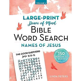 Peace of Mind Bible Word Search Names of Jesus by Linda Peters