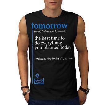 Morgen am besten Männer BlackSleeveless T-shirt | Wellcoda