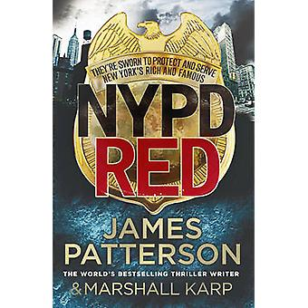 NYPD Red by James Patterson - 9780099576433 Book