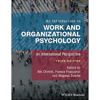 An Introduction to Work and Organizational Psychology - An Internation