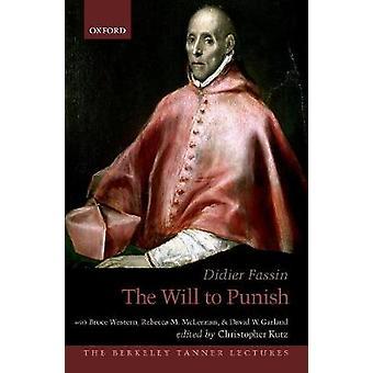 Der Wille, durch den Willen zu bestrafen - 9780190888589 Buch zu bestrafen