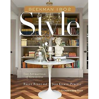 Beekman 1802 Style - The Attraction of Opposites by Brent Ridge - Josh