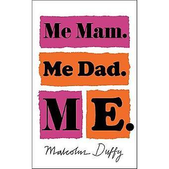 Ja Mam. Mnie tata. Mi przez Malcolm Duffy - 9781786697646 książki