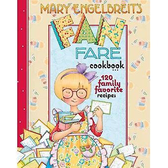 Fan Fare Cookbook de Mary Engelbreit: 120 recettes de famille préférées