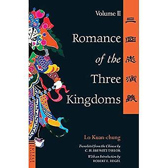 Romantiikka Kolme kuningaskuntaa: Volume 2 (Tuttle Classics aasialaista kirjallisuutta-sarja): Vol 2 (Tuttle Classics aasialaista kirjallisuutta)