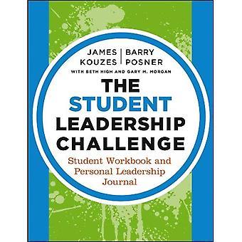 De Student Leadership Challenge: Student werkmap en persoonlijk leiderschap Journal