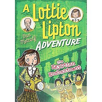 The Egyptian Enchantment A Lottie Lipton Adventure (The Lottie Lipton Adventures)
