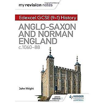 Notatene revisjon: Edexcel GCSE (9 - 1) Historie: angelsaksiske og Norman England, c1060-88 - Hodder GCSE historie for Edexcel