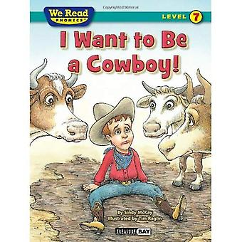 I Want to Be a Cowboy!