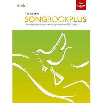 L'ABRSM Songbook Plus, grado 1: Canzoni classiche e contemporanee più dal Sillabo ABRSM - ABRSM canzonieri (ABRSM) (spartiti)
