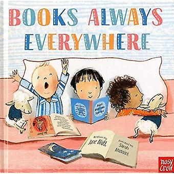 Books Always Everywhere [Board book]