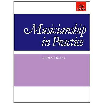 Muzykalność w praktyce, Book II, klas 4 & 5: skoroszytu: klas 4 i 5 Bk. 2 (muzykalność w praktyce (ABRSM))