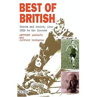 Best of British: cinéma et société de 1930 à nos jours (cinéma et société)
