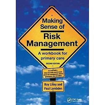 Forstå risikostyring: en arbeidsbok for primærhelsetjenesten, Second Edition