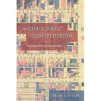 The Democratic Constitution:� Experimentalism and Interpretation