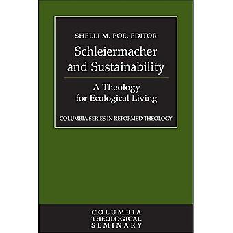 Schleiermacher y la sostenibilidad: una teología para la vida ecológica