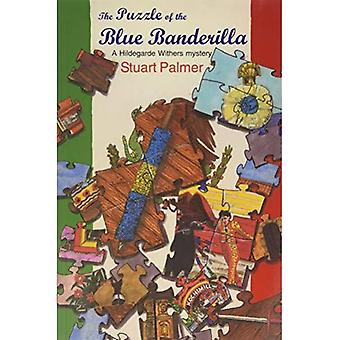 The Puzzle of the Blue Banderilla (Hildegarde Withers Mystery)