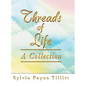 Trådar av liv A Collection by Tillitt & Sylvia Payne