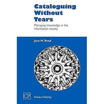 Catalogage sans larmes, gestion des connaissances dans la société de l'Information par la lecture & Jane