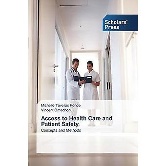Zugang zu medizinischer Versorgung und Patientensicherheit durch Taveras Ponce Michelle