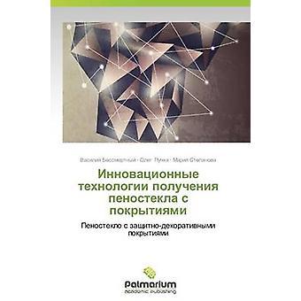 Innovatsionnye Tekhnologii Polucheniya Penostekla S Pokrytiyami door Bessmertnyy v.