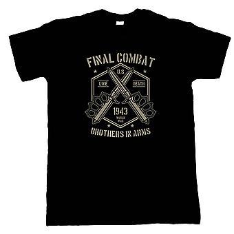 Final Combat Mens T-Shirt - Militär Gåva Honom
