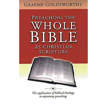 Preaching the Whole Bible as Christian Scripture - The Application of