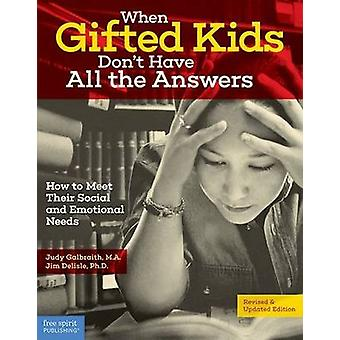 When Gifted Kids Don't Have All the Answers by Judy Galbralth - 97815