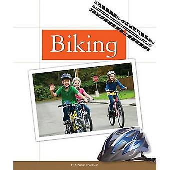 Biking by Arnold Ringstad - 9781626873261 Book