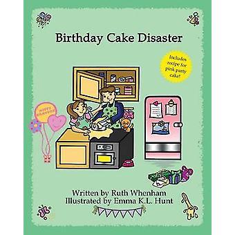 Birthday Cake Disaster by Whenham & Ruth