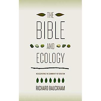 Bible & Ecology: Rediscovering the Community of Creation