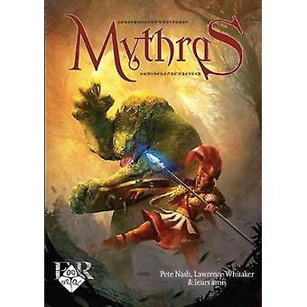 Mythras - Livre de Regles by Pete Nash - Lawrence Whitaker - Laurent F