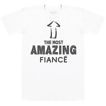 The Most Amazing Fiance - T-Shirt Homme