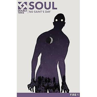 Soul No Saints Day by Michael Coast