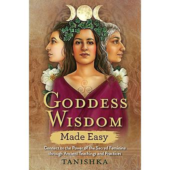 Goddess Wisdom Made Easy by Tanishka NA
