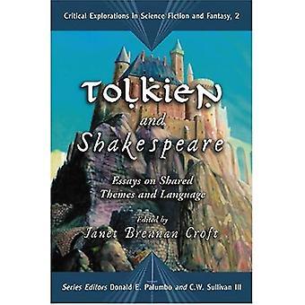 Tolkien e Shakespeare: ensaios sobre temas compartilhados e linguagem (críticas explorações na ficção científica e fantasia): ensaios sobre temas compartilhados e linguagem... Explorações em ficção científica e fantasia)