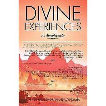 Divine Experiences An Autobiography by Avadhuta & Acarya Parameshvarananda