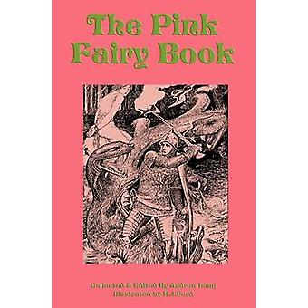 The Pink Fairy Book by Lang & Andrew