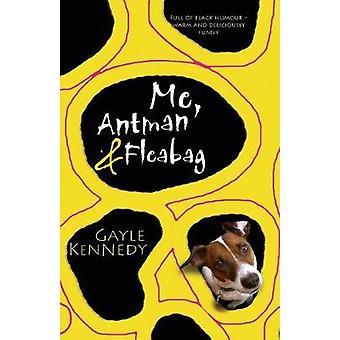 Me Antman  Fleabag by Kennedy & Gayle