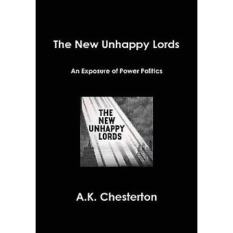 The New Unhappy Lords by Chesterton & A.K.