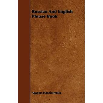 Russian And English Phrase Book by Honcharenko & Agapius